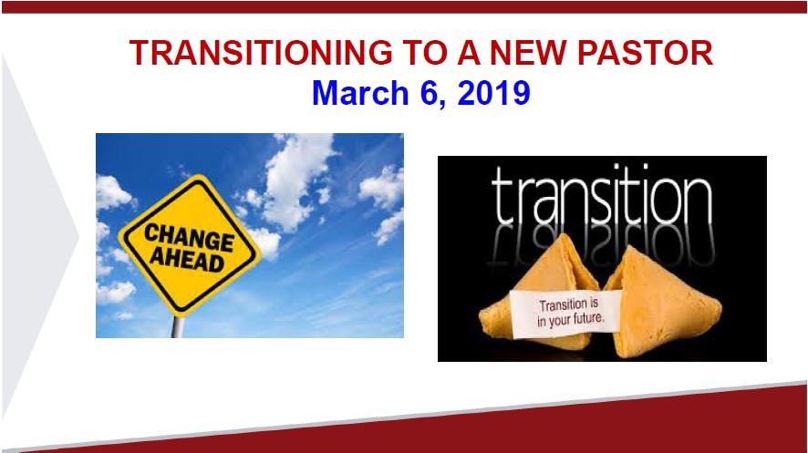 Transitioning to a new Pastor