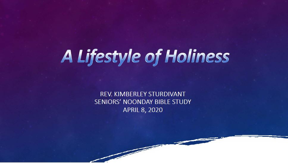 Bible Study - A Lifestyle of Holiness