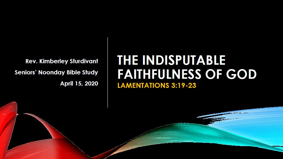 Bible Study - The Undisputable Faithfulness of God