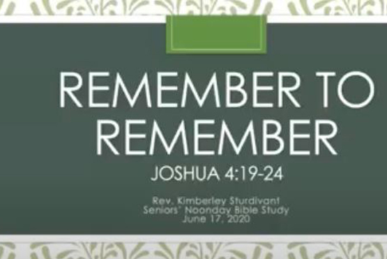 Remember To Remember Bible Study