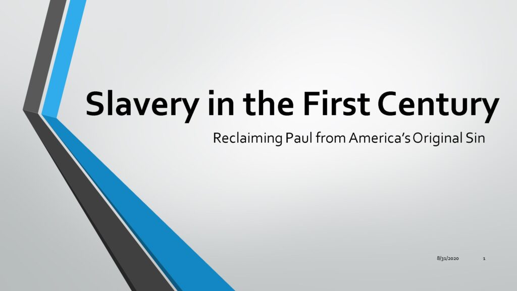 Slavery in the First Century