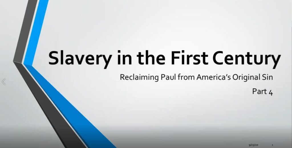Slavery in the First century Part 4