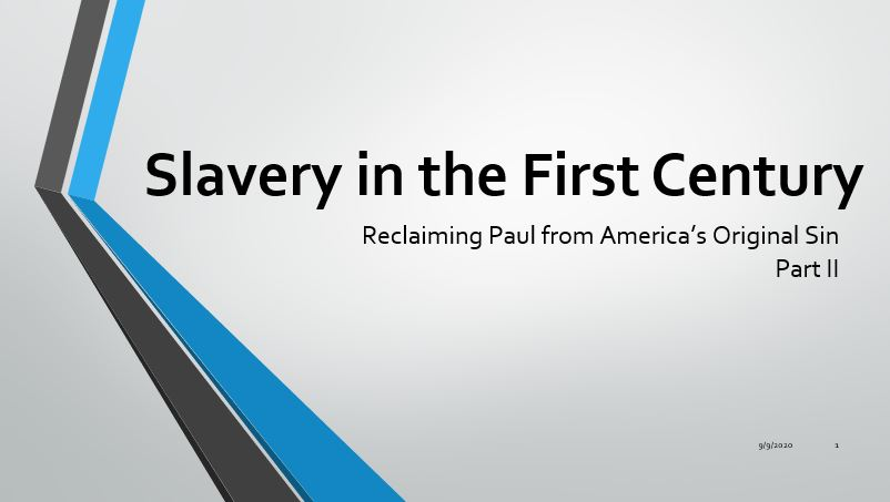 Slavery in the First century part II - Seniors Copy