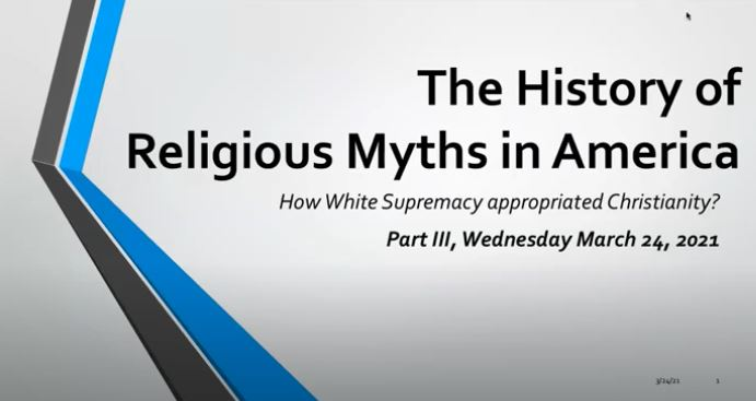 History of Religious Myths in America Part III